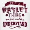 its a hayley name forename thing - Men's T-Shirt