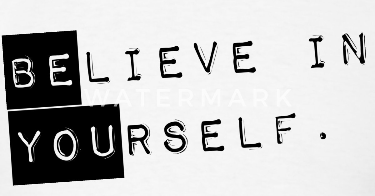 Guys Believe In Yourself Be You Shirt Black By Brads1star