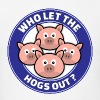 Who Let The Hogs Out - Men's T-Shirt