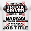 THEY CALL ME TRUCK DRIVER - Men's T-Shirt
