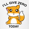 I Will Give Zero Fox Today - Men's T-Shirt
