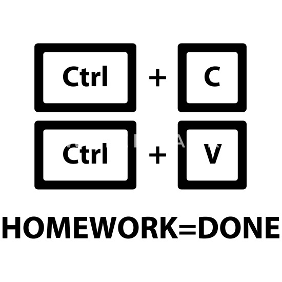 Copy and Paste Homework=Done (Ctrl + C, Ctrl + V) Men's T-Shirt