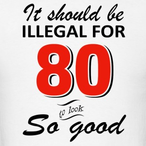 Funny 80th year old birthday designs - Men's T-Shirt