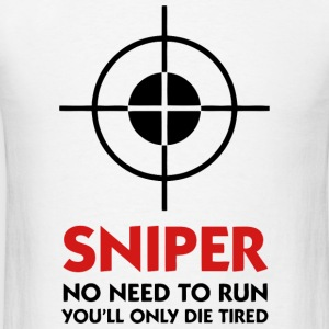 Sniper - Sniper No Need To Run - Men's T-Shirt