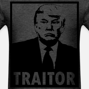 TRUMP IS A TRAITOR
