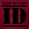 show me your ID identity - Men's T-Shirt