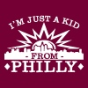 I'm Just A Kid From Philly - Men's T-Shirt