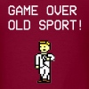 Game over old sport - Men's T-Shirt