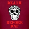 DEATH BEFORE DNF - Men's T-Shirt
