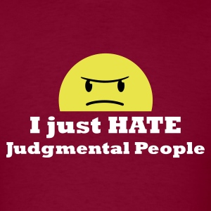 Gladditudes I just hate judgmental people