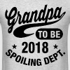Grandpa To Be 2018 - Men's T-Shirt