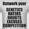 Outwork Your Competition - Men's T-Shirt