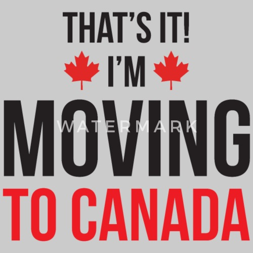 moving to canada by funkymunkyt shirts spreadshirt