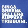 bing_green_geller_buffay_tribbiani - Men's T-Shirt