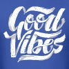 Good Vibes, Cool Hand Lettered Typographic T-Shirt - Men's T-Shirt