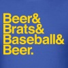 BEER & BRATS & BASEBALL - Men's T-Shirt