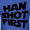 HAN SHOT FIRST - Men's T-Shirt
