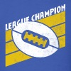 LEAGUE CHAMPION - Men's T-Shirt