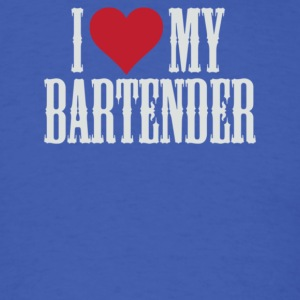 I Love My Bartender - Men's T-Shirt