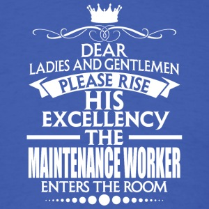 MAINTENANCE WORKER - EXCELLENCY - Men's T-Shirt