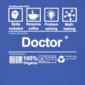 Doctor T Shirt - Men's T-Shirt