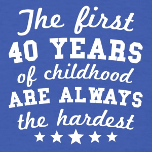 40 Years Of Childhood 40th Birthday - Men's T-Shirt