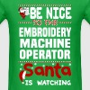 Embroidery Machine Operator - Men's T-Shirt