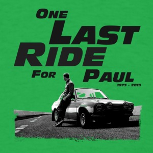 One last ride for paul walker - Men's T-Shirt