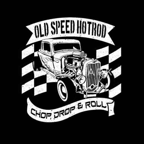 Chop Drop And Roll Classic Hotrod Mens T Shirt
