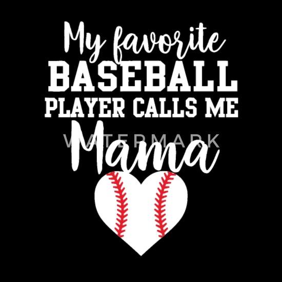 3afc76030 My Favorite Baseball Player Calls Me Mama Shirt - Men's T-Shirt. Back.  Back. Design