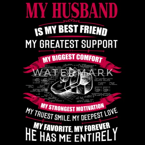 My Husband Is My Best Friend T Shirt Mens T Shirt Spreadshirt