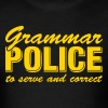 Grammar Police To Serve And Correct - Men's T-Shirt
