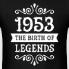 1953 - The Birth Of Legends - Men's T-Shirt