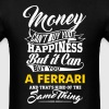 MONEY CAN BUY (FILL YOUR OWN TEXT) - Men's T-Shirt