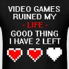 Ruined My Life Dark - Men's T-Shirt