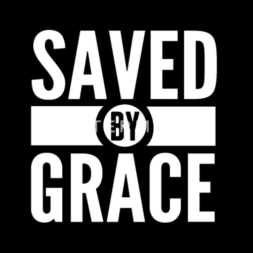 Saved by Grace Bible Scripture Verse Christian by sacredoriginals ...