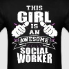 This Girl Is An Awesome Social Worker Funny - Men's T-Shirt