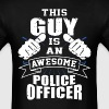 This Guy Is An Awesome Police Officer Funny - Men's T-Shirt