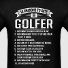 10 Reasons To Date a Golfer - Men's T-Shirt