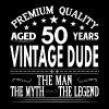 VINTAGE DUDE AGED 50 YEARS - Men's T-Shirt