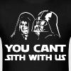 You Can't Sith With Us - Men's T-Shirt