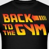 Back To The Gym - Men's T-Shirt