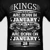 Real Kings Are Born On January 28 - Men's T-Shirt
