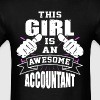 This Girl Is An Awesome Accountant Funny - Men's T-Shirt