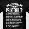 10 Reasons To Date a Paintballer - Men's T-Shirt