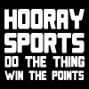 Hooray sports do the thing win the points - Men's T-Shirt