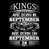 Real Kings Are Born On September 26 - Men's T-Shirt