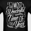 It's The Most Wonderful Time of the Year T-Shirt - Men's T-Shirt
