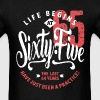 Life Begins at 65 | 65th Birthday - Men's T-Shirt