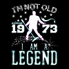 I AM A LEGEND-1973 - Men's T-Shirt